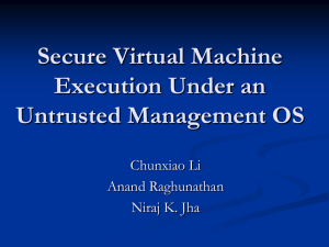 Secure Virtual Machine Execution under an Untrusted Management