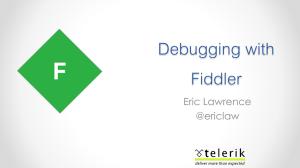 Fiddler Web Debugger