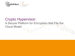 Crypto Hypervisor Technical Sales Presentation