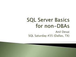SQL Server Basics for non-DBAs - austin-codecamp-2010