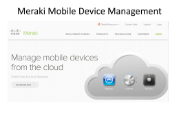 Meraki Mobil Device Management