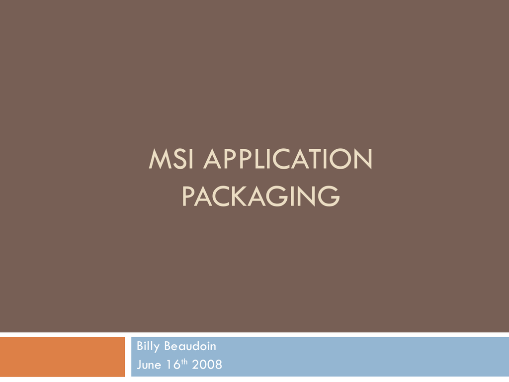 MSI Application Packaging - NC State Active Directory