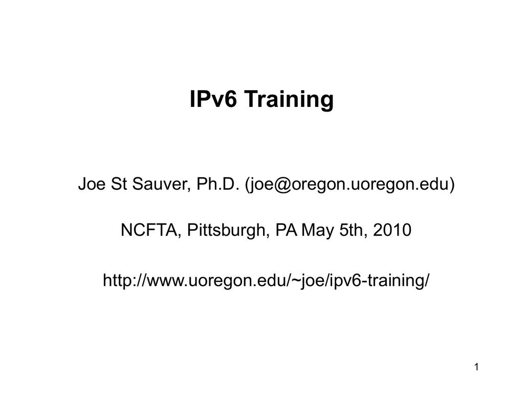 IPv6 Training - University of Oregon