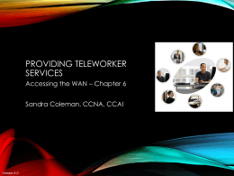 Ch. 6 - Teleworker Services - Information Systems Technology
