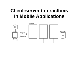 Client-server interactions in Mobile Applications