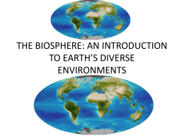 the biosphere: an introduction to earth`s diverse environments