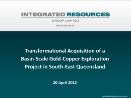 IRG Transformation Acquisitiion of a Basin-Scale Gold