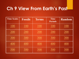 Ch 9 Jeopardy: A View From Earth`s Past