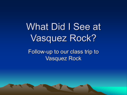 PowerPoint on Vasquez Rock