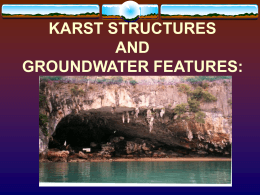 KARST STRUCTURES AND GROUNDWATER FEATURES: 1