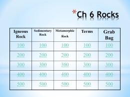 Ch 6 Rocks Jeopardy
