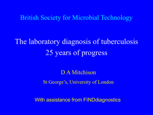 The laboratory diagnosis of tuberculosis