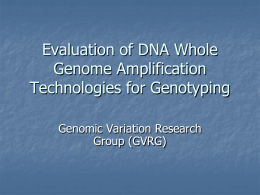 Evaluation of DNA Whole Genome Amplification Technologies for