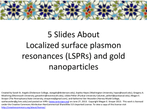 5 slides about surface plasmons and metal nanoparticlesx