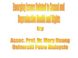 Emerging Issues Related to Sexual and Reproductive Health and