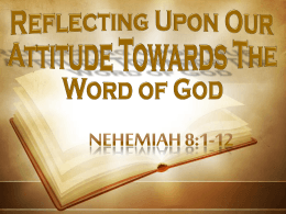 Reflecting Upon Our Attitude Towards The Word of God