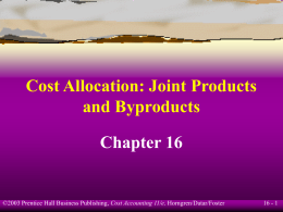 Cost Allocation: Joint Products And By