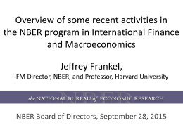 Overview of some recent activities in the NBER