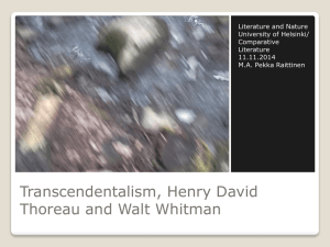 Transsendentalismi, Henry David Thoreau ja Walt Whitman