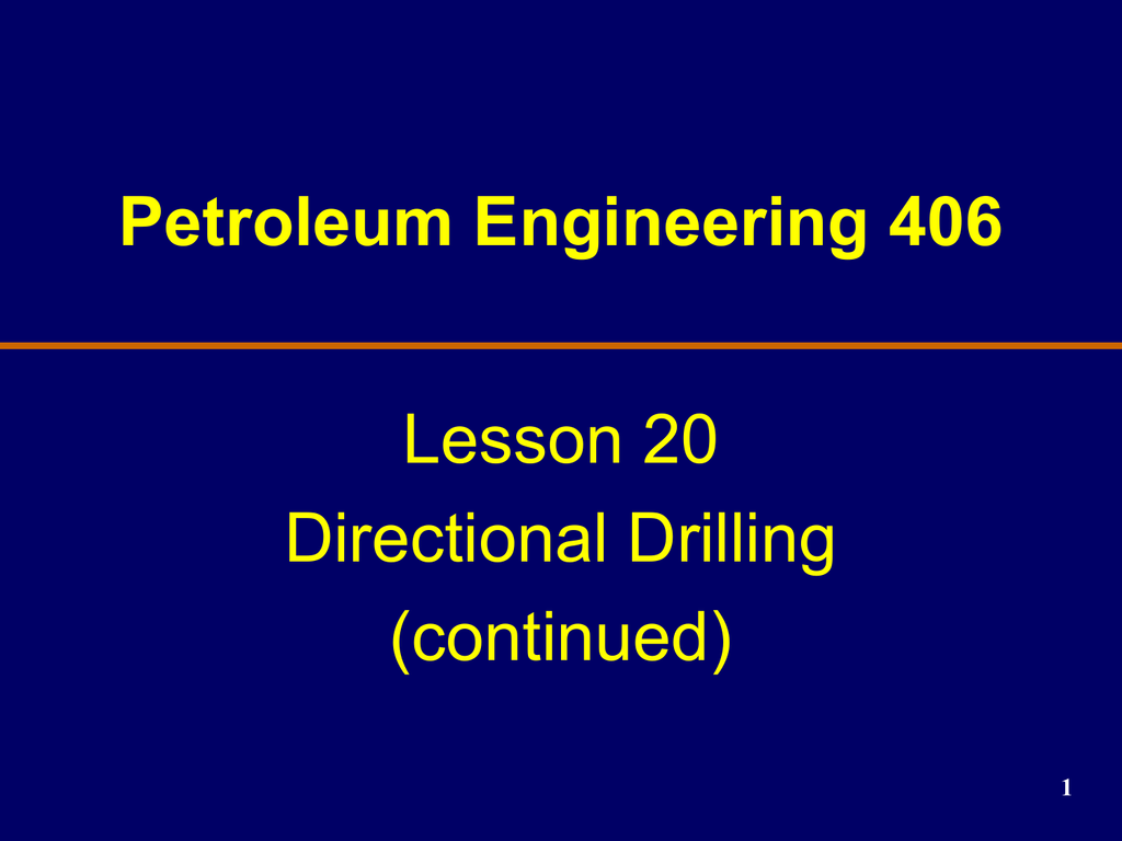 LESSON 11 Directional Drilling