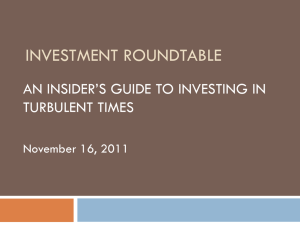 Investment Roundtable: An Insider's Guide to Investing in Turbulent