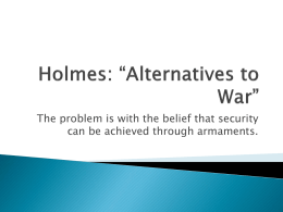 Holmes: *Alternatives to War - Honors290-f12
