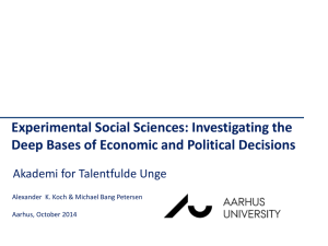 Experimental Social Sciences: Investigating the Deep Bases of