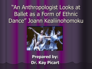 """An Anthropologist Looks at Ballet as a Form of Ethnic Dance"" Joann"