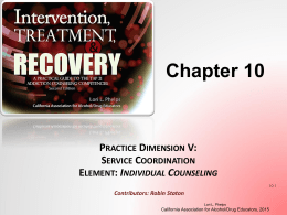 Chapter 10 ppt - California Association for Alcohol/Drug Educators