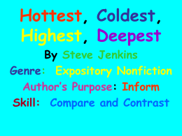 compare and contrast hot and cold While tundra is a very cold region they are different as far as climate is concerned with a tundra being extremely cold while assert is extremely hot.
