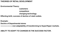 THEORIES OF RETAIL DEVELOPMENT Environmental Theory