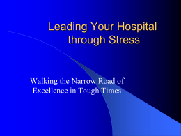 Leading Your Hospital Through Stress