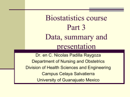 Biostatistics course Part 3. Data, summary and presentation