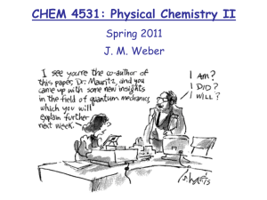 CHEM 5581: Graduate Level Quantum Chemistry