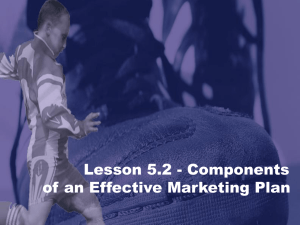 Lesson 5.2 - Mktg Plan Components