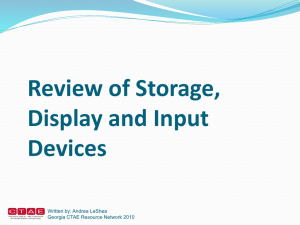 ITS_3_Review of Storage, Display, and Input Devices