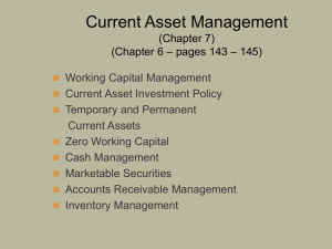 Chapter 15 - Managing Current Assets