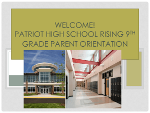 Patriot High School Rising 9th Grade Orientation Night