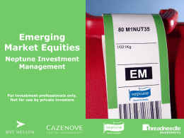 Emerging Market Equities Neptune Investment Management For