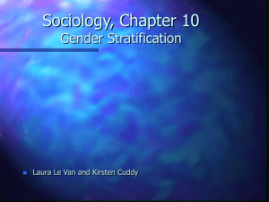 Sociology, Chapter 10 Gender Stratification