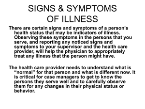 SIGNS AND SYMPTOMS OF ILLNESS: HEALTH STATUS