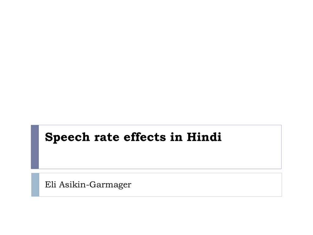 Rate Effects In Hindi The Phonological Specification Of Voiced