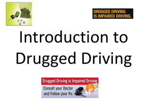 Introduction to Drugged Driving