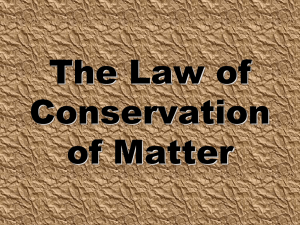 The Law of Conservation of Matter