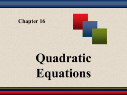Chapter 9: Quadratic Equations