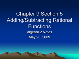 Chapter 9 Section 5 Adding/Subtracting Rational Functions