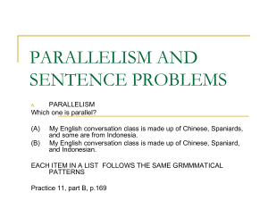 PARALLELISM AND SENTENCE PROBLEMS