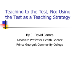 Teaching to the Test - Bucks County Community College