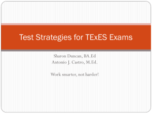 Test Strategies for the PPR, TExES