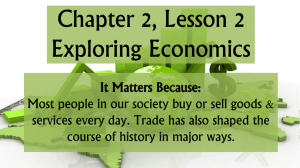 Chapter 2, Lesson 2 - Exploring Economics